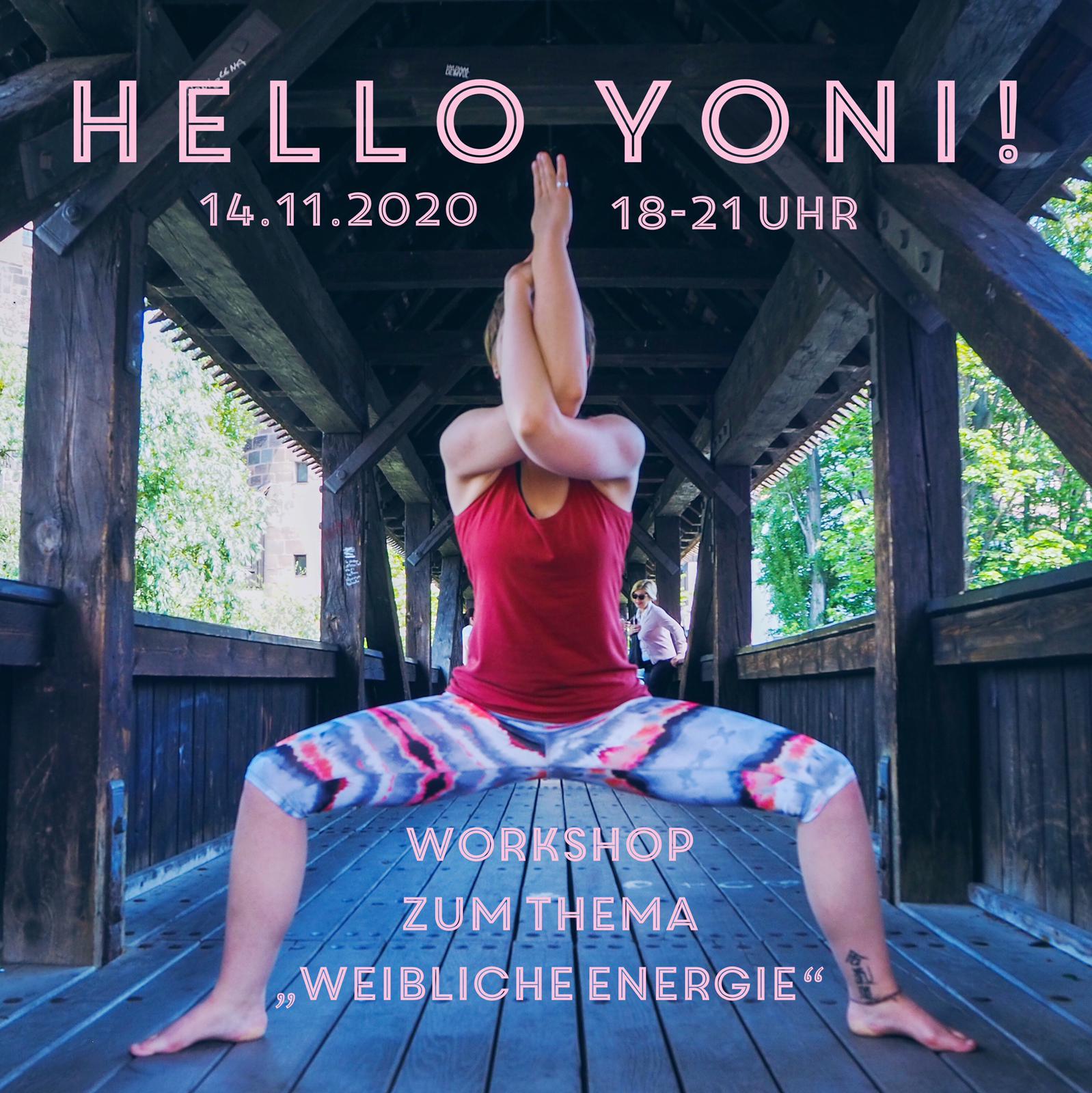 """""""Hello, Yoni!"""" Workshop zum Thema weibliche Energie"""